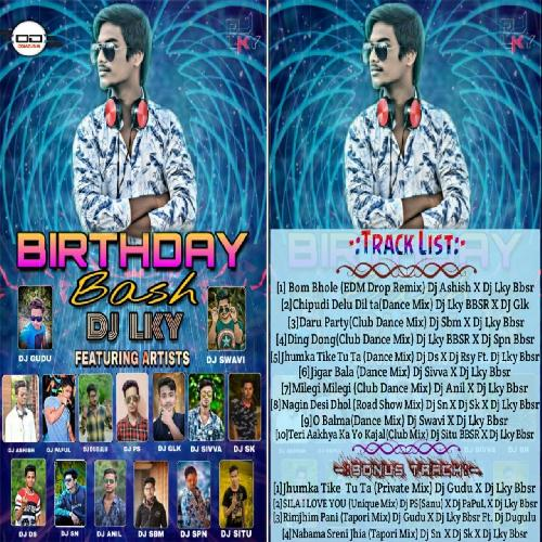 BIRTHDAY BASH VOL .01 - DJ LKY (BBSR)