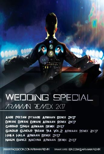Wedding SpeciaL Armaan Remix 2k17