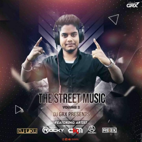 THE STREET MUSIC VOL.2 (2020) DJ GRX PRESENTS